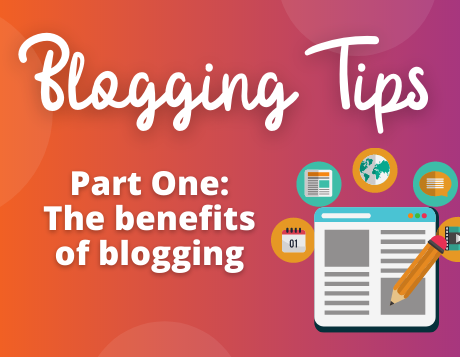 Blogging Tips: What are the benefits of blogging?